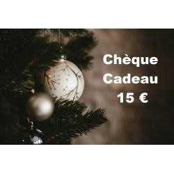 Chèque Cadeau valeur 15 €...