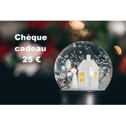 Chèque Cadeau valeur 25 €...
