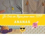 Atelier BIJOUX : Fabriquer un bijou pour agrémenter un vêtement Mon TOP - TEE SHIRT imprimé ANANAS, VIDEO