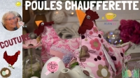Atelier BRICOLAGE/COUTURE FACILE/HOME DECO : POULE CHAUFFERETTE MUG OU POULE CACHE OEUFS EN CHOCOLAT,  VIDEO