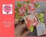 Atelier CARTERIE : Réaliser une CARTE BOUQUET façon POP UP pour la fête des Mères ou un anniversaire, VIDEO