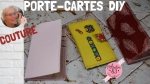 Atelier COUTURE FACILE/ bricolage : COUDRE un  PORTE-CARTES,  VIDEO