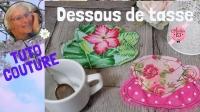 Atelier COUTURE FACILE : CONFECTIONNER de jolis et originaux DESSOUS DE TASSE / VERRE / MUG - DIY, VIDEO