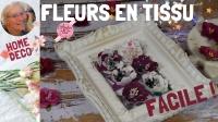 Atelier HOME DECO/RECYCLAGE : CONFECTIONNER DES FLEURS EN TISSU 3D AVEC DES MATRICES DE DECOUPE ,  VIDEO