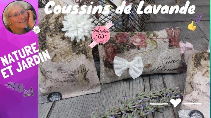 Atelier COUTURE FACILE : CONFECTIONNER DES MINI COUSSINS de LAVANDE effet vintage Carte postale ou étiquettes Anciennes ,  VIDEO