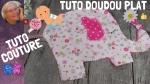 Atelier COUTURE FACILE : CONFECTIONNER UN DOUDOU PLAT MOUCHOIR EN FORME D'ELEPHANT pour BEBE  - DIY CADEAU DE NAISSANCE ,  VIDEO
