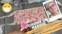 Atelier COUTURE FACILE : CONFECTIONNER un MASQUE de PROTECTION en TISSU & utilisation Papier absorbant - DIY, VIDEO