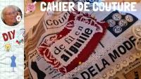 Atelier COUTURE FACILE : COUDRE des Mots, PERSONNALISER SES COUVERTURES DE CAHIERS ET CARNETS de COUTURE, couture facile ,  VIDEO