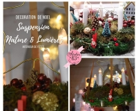 ATELIER de NOEL - FESTIF :  Fabriquer une DECORATION/SUSPENSION pour son INTERIEUR  FETES de NOEL , VIDEO