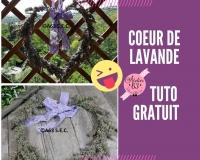 Atelier DECO - NATURE : Fabriquer un COEUR en fil d'alu et le recouvrir de LAVANDE du Jardin , VIDEO
