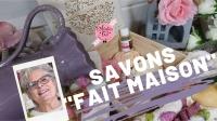 ATELIER DES SENS - MOULAGE :  FABRIQUER DES SAVONS POUR TOUTE LA FAMILLE, VIDEO