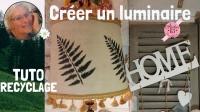Atelier  HOME DECO / LUMINAIRE / RECYCLAGE : RESTAURER & PERSONNALISER au POCHOIR un ANCIEN ABAT JOUR  - DIY, VIDEO