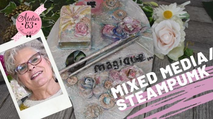 Atelier HOME DECO MIXED MEDIA : Détourner une palette de Peintre pour la technique de MIXED MEDIA / STEAMPUNK, VIDEO