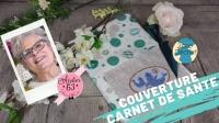 Atelier COUTURE FACILE / RECYCLAGE / ZERO DECHET : CONFECTIONNER une COUVERTURE CARNET DE SANTE - DIY ZERO DECHET, VIDEO