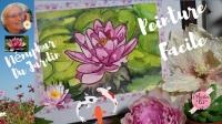 Atelier PEINTURE FACILE AQUARELLE : tableau PEINDRE UN NENUPHAR DU JARDIN ,  VIDEO