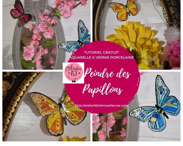 Atelier PEINTURE FACILE : Réaliser des PAPILLONS aquarelle et Vernis Effet Porcelaine, VIDEO