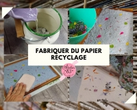 Atelier RECYCLAGE / ZERO DECHET : FABRIQUER DU PAPIER, ZERO DECHET , VIDEO