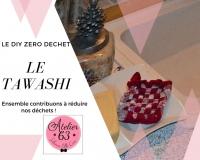 Atelier RECYCLAGE / ZERO DECHET : Réaliser des TAWASHIS ou éponges écologiques, VIDEO