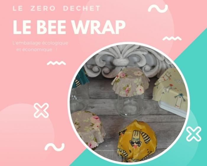Atelier RECYCLAGE / ZERO DECHET : Réaliser du BEE WRAP ou Emballage écologique, VIDEO