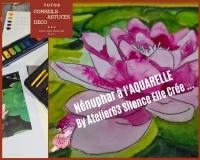 BLOC NOTES FICHES PRODUITS pour réalisation  d'un tableau Aquarelle PEINDRE UN NENUPHAR DU JARDIN, TUTORIEL